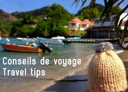 Conseils de voyage •Travel tips